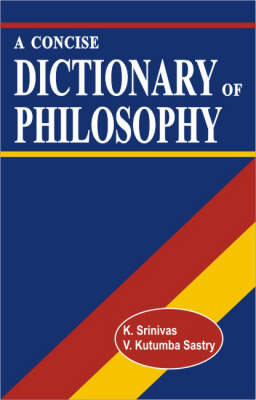 A Concise Dictionary of Philosophy