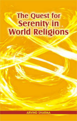 The Quest for Serenity in World Religion