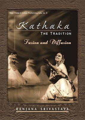 Kathaka: The Tradition Fusion and Diffusion