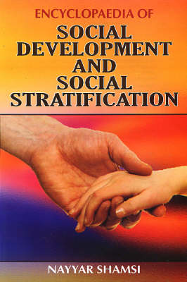 Encyclopaedia of Social Development and Social Stratification