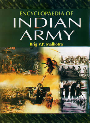 Encyclopaedia of Indian Army