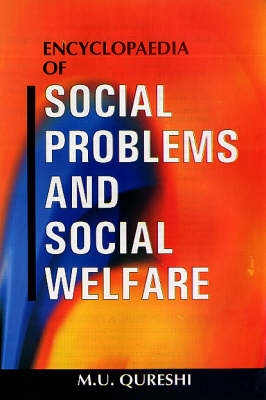 Encyclopaedia of Social Problems and Social Welfare