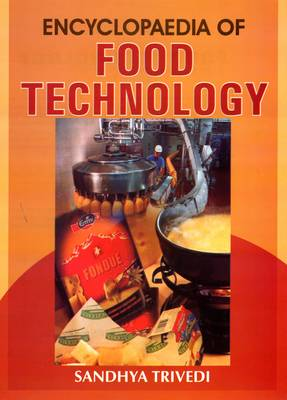 Encyclopaedia of Food Technology