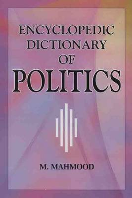 Encyclopadedic Dictionary of Politics