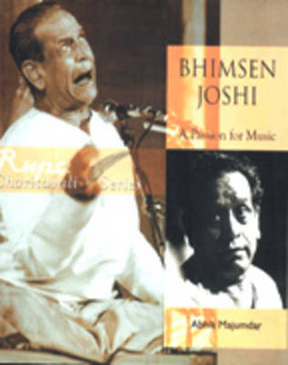 Bhimsen Joshi: A Passion for Music