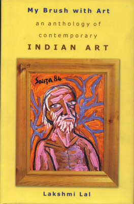 My Brush with Art: An Anthology of Contemporary Indian Art