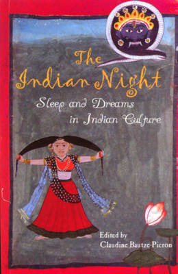 The Indian Night: Sleep and Dreams in Indian Culture