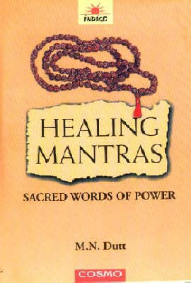 Healing Mantras: Sacred Words of Power