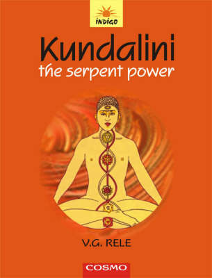 Kundalini: The Serpent Power