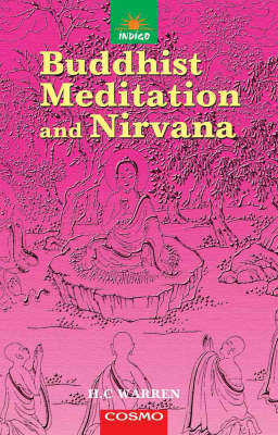 Buddhist Meditation and Nirvana: Passages Selected from the Buddhist Sacred Books