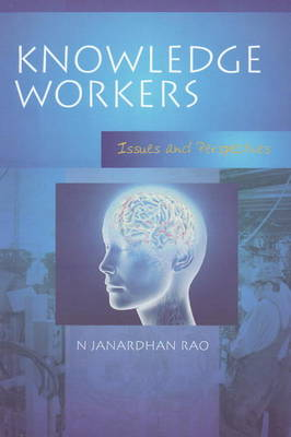 Knowledge Workers: Issues and Perspectives