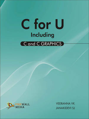 C for U Including (C and C Graphics)