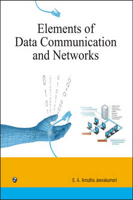 Elements of Data Communication and Networks