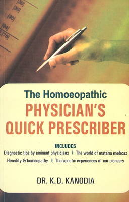 The Homeopathic Physician's Quick Prescriber