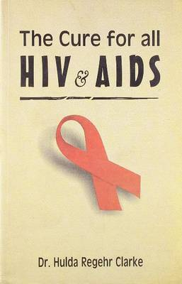 Cure for All HIV & AIDS