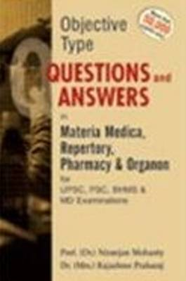 Objective Type Question and Answer in Materia Medica Repertory Pharmacy & Organon for UPSC, PSC, BHMS & MD Exams
