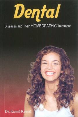Dental Disease and Their Homeopathic Treatment