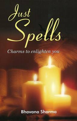 Just Spells: Charms to Enlighten You