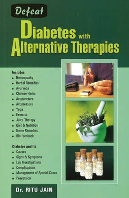 Defeat Diabetes with Alternative Therapies
