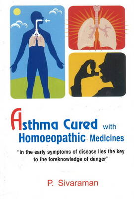 Asthma Cured with Homoeopathic Medicines