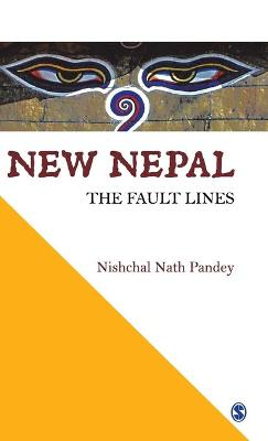 New Nepal: The Fault Lines