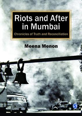 Riots and After in Mumbai: Chronicles of Truth and Reconciliation