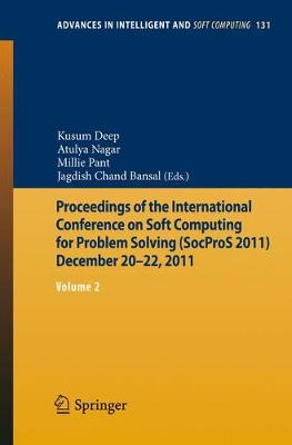 Proceedings of the International Conference on Soft Computing for Problem Solving (SocProS 2011) December 20-22, 2011: Volume 2