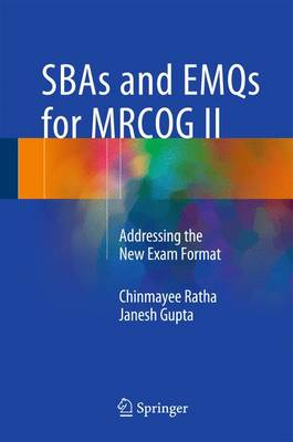 SBAs for MRCOG2: Addressing the New Exam Format: 2016