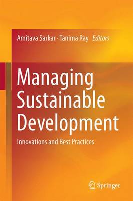 Managing Sustainable Development: Innovations and Best Practices: 2016