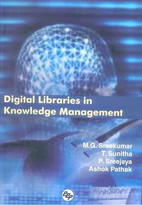 Digital Libraries in Knowledge Management: Proceedings of the 7th Malibnet Annual National Convention
