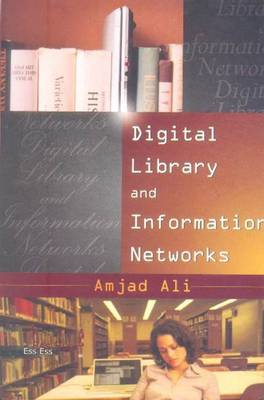 Digital Libraries and Information Networks