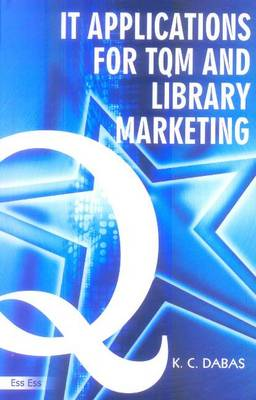 IT Applications for TQM & Library Marketing