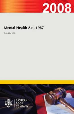 Mental Health Act, 1987 (with Rules, 1990)