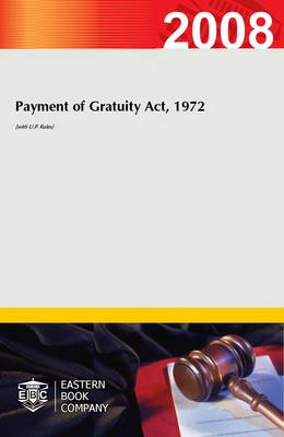 Payment of Gratuity Act, 1972 (with U.P. Rules)