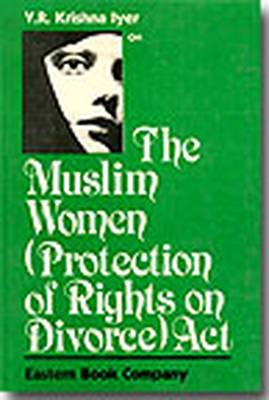 Muslim Women (protection of Rights on Divorce) Act, 1986