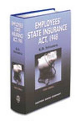 K.D. Srivastava's Commentaries on Employees' State Insurance Act, 1948: with Supplement