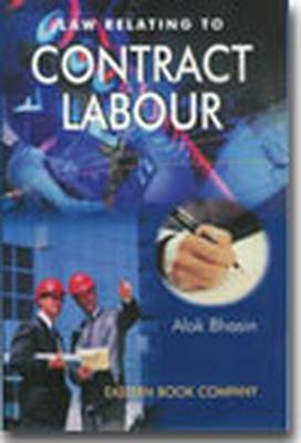 Law Relating to Contract Labour: with Case- Law Supplement