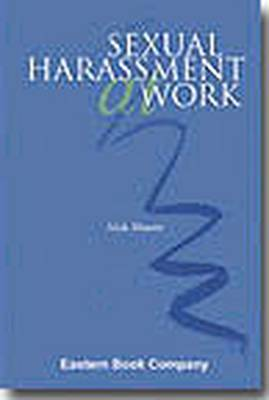 Law Relating to Sexual Harassment at Work