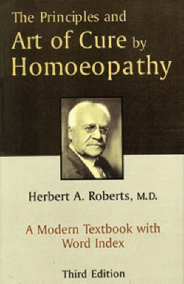 The Principles and Art of Cure by Homeopathy