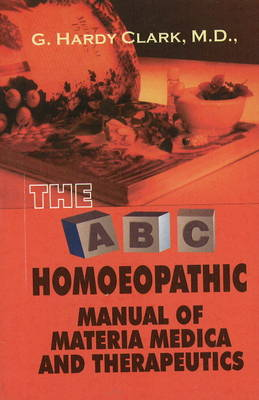 A.B.C. Manual of Materia Medica and Therapeutics