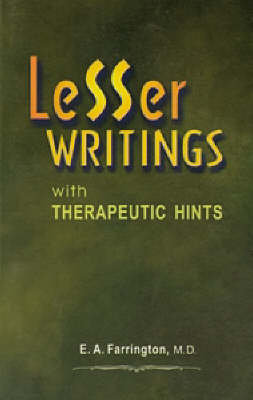 Lesser Writings with Therapeutic Hints