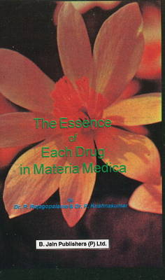 The Essence of Each Drug in Materia Medica