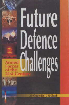 Future Defence Challenges: Armed Forces of the 21st Century