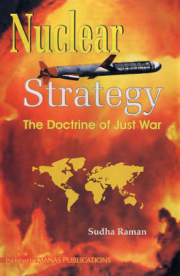 Nuclear Strategy: The Doctrine of Just War