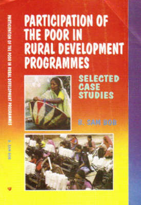 Participation of the Poor in Rural Development Programmes: Selected Case Studies
