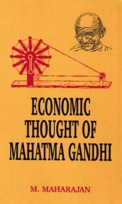 Economic Thought of Mahatma Gandhi
