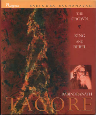 The Crown: King and Rebel