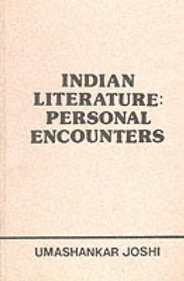 Indian Literature: Personal Encounters