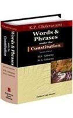 Words and Phrases Under the Constitution