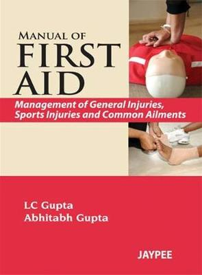 Manual of First Aid: Management of General Injuries